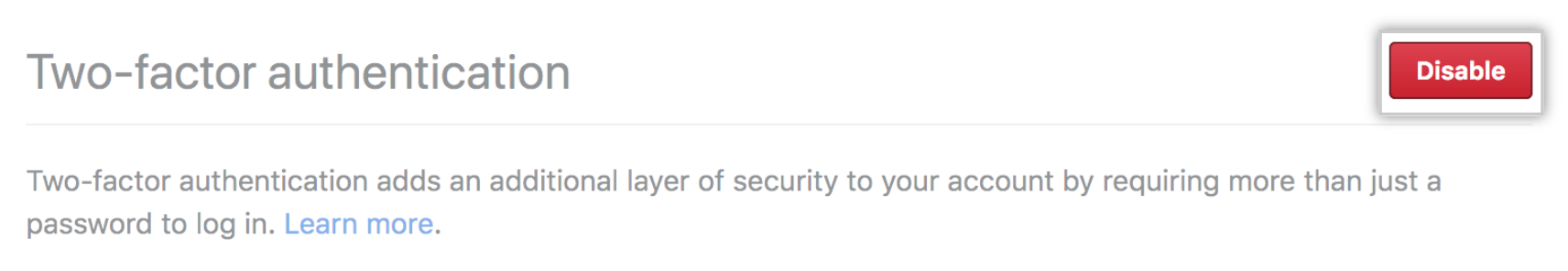 Botão Disable two-factor authentication (Desabilitar autenticação de dois fatores)