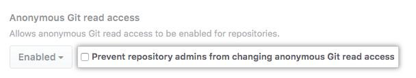 Selecciona la casilla de verificación para evitar que los administradores del repositorio cambien la configuración de acceso de lectura Git anónimo para todos los repositorios en tu instancia