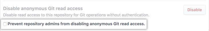 Selecciona la casilla de verificación para evitar que los administradores del repositorio cambien el acceso de lectura Git anónimo para este repositorio