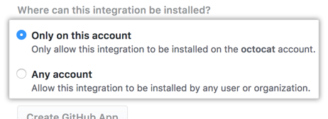 Installation options for your GitHub App