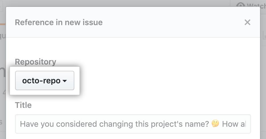 新しいIssueの [Repository] ドロップダウン