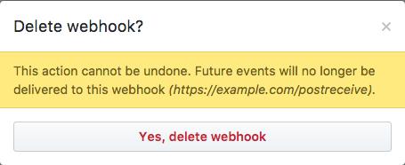 Casilla emergente con información de advertencia y botón para confirmar la eliminación del webhook