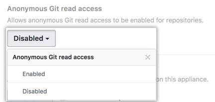 """匿名 Git 读取权限下拉菜单显示菜单选项""""Enabled(已启用)""""和""""Disabled(已禁用)"""""""