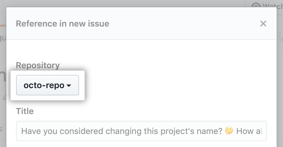 Repository dropdown for new issue