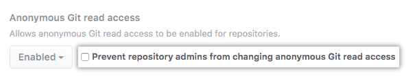 Select checkbox to prevent repository admins from changing anonymous Git read access settings for all repositories on your enterprise