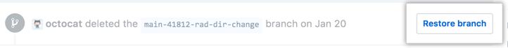 """Schaltfläche """"Restore deleted branch"""" (Wiederherstellen des gelöschten Branch)"""