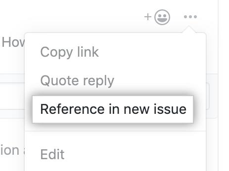 """Menüpunkt """"Reference in new issue"""" (Referenz im neuen Issue)"""