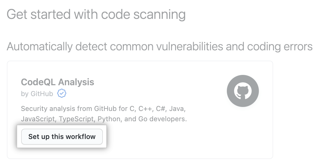 """""""Set up this workflow"""" button under """"Get started with code scanning"""" heading"""
