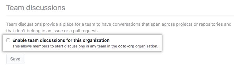 Caixa de seleção para habilitar ou desabilitar discussões de equipe de uma organização